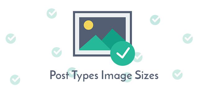 انتخاب اندازه تصاویر برای انواع نوشته با Post Types Image Sizes